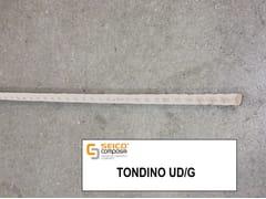 Barra, tondino, staffa in acciaio per cemento armatoTONDINO UD/G® - SEICO COMPOSITI