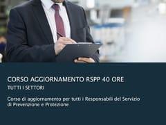 UNIPRO, Corso di Aggiornamento per RSPP Corso di formazione in e-learning