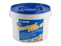 MAPEI, ULTRABOND P902 2K Adesivo epossipoliuretanico per pavimenti in legno
