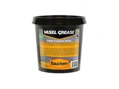 Grasso di Vaselina atossico universaleVASEL GREASE - BAUCHEM