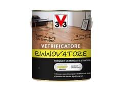V33 Italia, VETRIFICATORE RINNOVATORE Vernice rinnovatrice per parquet