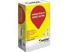 Adesivo rasante per sistemi a cappotto termicoWEBERTHERM AP60 ULTRA - SAINT-GOBAIN ITALIA S.P.A. – WEBER