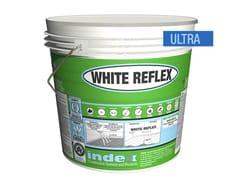 INDEX, WHITE REFLEX ULTRA Pittura ultrariflettente per il raffreddamento degli edifici