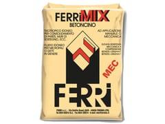 Ferrimix, BETM25/35 MEC Calcestruzzo e/o betoncino strutturale pronto a spruzzo