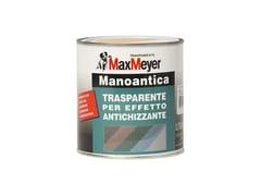 SmaltoMANOANTICA TRASPARENTE PER ANTICHIZZANTE - MAXMEYER BY CROMOLOGY ITALIA