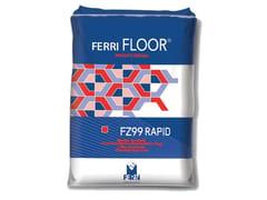 Ferrimix, FZ99 RAPID Massetto pronto rapido ad asciugatura controllata