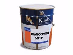 Kimia, KIMICOVER 601P Additivo e resina per impermeabilizzazione