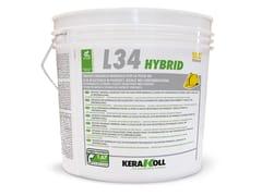 Kerakoll, L34 HYBRID Adesivo organico minerale per posa parquet