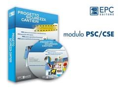 EPC, modulo PSC/CSE Sicurezza cantiere PSC POS PSS (DLgs 81 08)