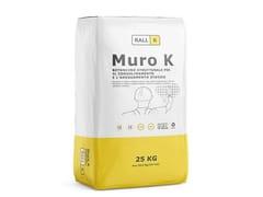 RALLK, MURO K Betoncino per rinforzo strutturale e adeguamento statico