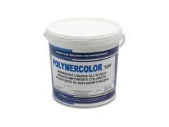 Membrana liquida colorata all'acquaPOLYMERCOLOR TOP / TOP PISCINA - POLYMERBIT