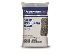 Aggregato naturale frantumatoSABBIA FRANTUMATA LAVATA 0/3 - BERNARDELLI GROUP