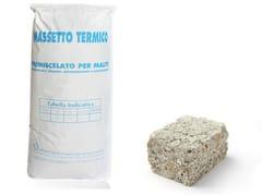 Massetto preconfezionatoMASSETTO TERMICO - AFON CASA