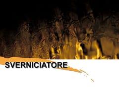 SverniciatoreSVERNICIATORE - COLORIFICIO ATRIA