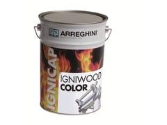 CAP ARREGHINI, IGNIWOOD COLOR Pittura di finitura idrodiluibile pigmentata