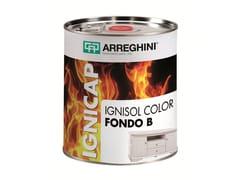 CAP ARREGHINI, IGNISOL COLOR FONDO A+B Sistema poliuretanico per trattamento ignifugo del legno