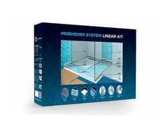 PROGRESS PROFILES, PROSHOWER SYSTEM LINEAR KIT Sistema scarico doccia