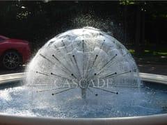 Ugello classico per fontaneSEMISFERA D'ACQUA - CASCADE
