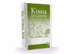 Kimia, TECTORIA M10 Malta a base di calce idraulica naturale
