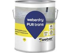 Saint-Gobain Weber, WEBERDRY PUR TRANS Membrana poliuretanica trasparente resistente ai raggi UV