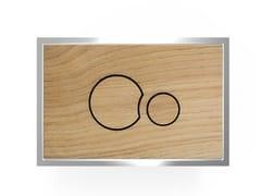 Placca di comando per wc in legnoWOOD P2LA706 - REDI