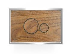 Placca di comando per wc in legnoWOOD P2LN706 - REDI