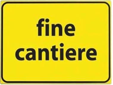 Cartello CARTELLO VTR FINE CANTIERE