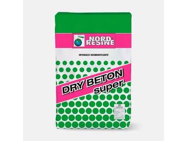 Rasante di finitura per DRY BETON SUPER ed intonaci deumidificanti o risananti DRY BETON FINITURA