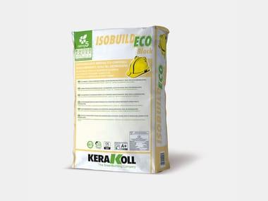 Adesivo&Rasante minerale monocomponente ISOBUILD® ECO BLOCK