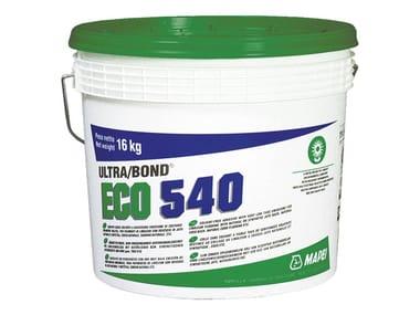 Adesivo per pavimenti in linoleum ULTRABOND ECO 540