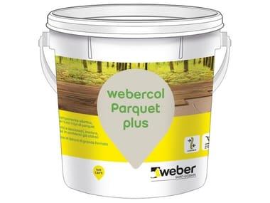 Adesivo monocomponente elastico WEBERCOL PARQUET PLUS