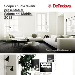 Divani De Padova: nuove collezioni 2018