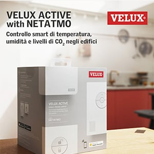 Smart Home secondo VELUX: scopri VELUX ACTIVE with NETATMO