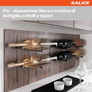 Salice Pin: disponi liberamente bottiglie, coltelli e ripiani