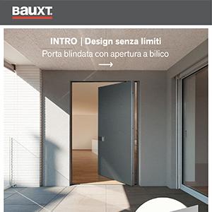 INTRO, la nuova porta blindata con apertura a bilico Bauxt