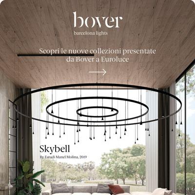 Illuminazione Bover: scopri le nuove collezioni