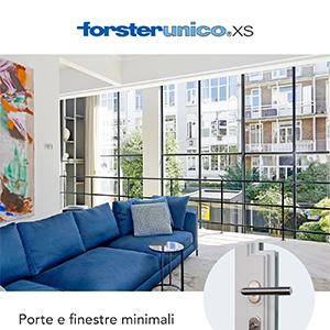 Forster Unico XS: porte e finestre con lo stesso design