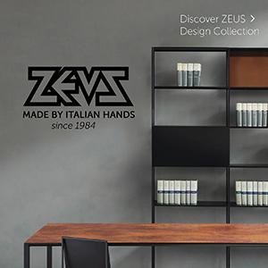 Tavoli, sedute, consolle, sideboards, librerie e complementi: ZEUS