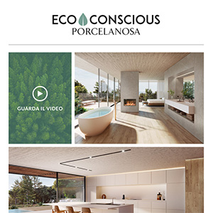 Porcelanosa Grupo: collezioni eco-sostenibili