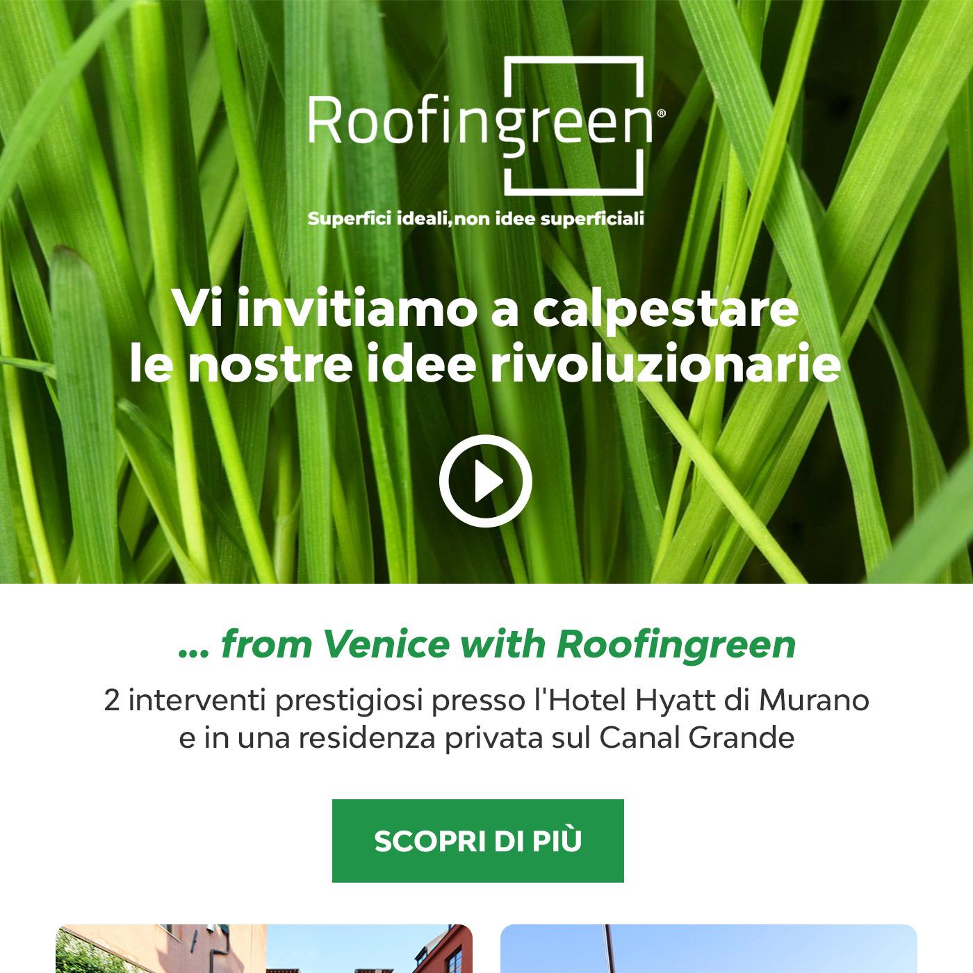Superfici verdi che riqualificano gli ambienti: Roofingreen a Venezia | Superbonus 110%