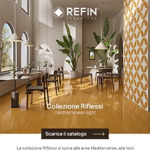 Ceramiche Refin si ispira al Mediterraneo: collezione Riflessi
