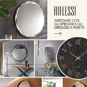 Riflessi, nuova collezione specchi e orologi a parete