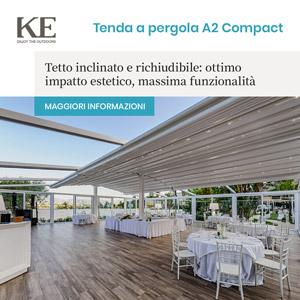 KE trasforma l'outdoor in spazi di puro comfort: tenda a pergola A2 Compact