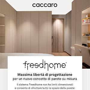 Sistema di grande contenimento Freedhome Caccaro: massima libertà di progettazione