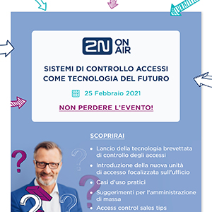 Sistema di controllo accessi: partecipa all'evento 2N ON AIR e scopri le novità