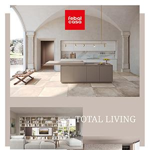Total living Febal Casa: l'esclusività di ambienti coordinati