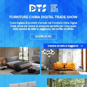 Digital Trade Show: piattaforma digitale di prodotti d'arredo by Furniture China 2021