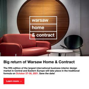 Warsaw Home & Contract ritorna dal vivo: 27-30 ottobre 2021, Varsavia - Ti aspettiamo