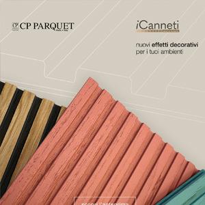 CP Parquet iCanneti: nuovi effetti decorativi per i tuoi ambienti