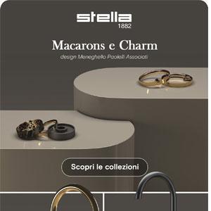 Rubinetterie Stella, i nuovi rubinetti compatti ed eleganti: scopri Macarons e Charm